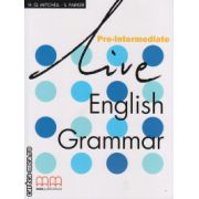 Live English Grammar Pre-Intermediate ( editura : MM Publications , autor : H.Q.Mitchell , S. Parker , ISBN 978-960-379-427-1 )