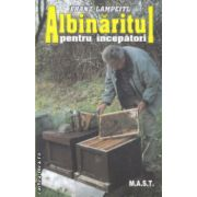 Albinaritul pentru incepatori ( Editura: Mast, Autor: Franz Lampeitl ISBN 978-973-1822-06-8 )