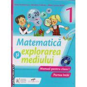 Matematica si explorarea mediului - manual pentru clasa I - Partea I+II ( editura: CD Press, autor: Iliana Dumitrescu, Nicoleta Ciobanu, Alina Carmen Birt, ISBN 978-606-528-207-0 )