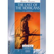 Graded Readers - The Last of the Mohicans - Activity book - level 3 reader ( editura: MM Publications, autor: J. F. Cooper, ISBN 9789604439614 )
