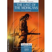 Graded Readers - The Last of the Mohicans - Student's book - level 3 reader ( editura: MM Publications, autor: J. F. Cooper, ISBN 978-960-379-735-7 )