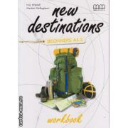 New Destinations Beginners A1.1 - Workbook ( editura : MM Publications , autor : H.Q. Mitchell , Marileni Malkogianni , ISBN 978-960-509-961-9 )