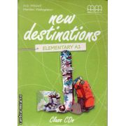 New Destinations Elementary A1 ( editura : MM Publications , ISBN 978-960-509-145-3 )