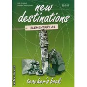 New Destinations Elementary A1 - Teacher's book ( editura : MM Publications , autor : H.Q. Mitchell , Marileni Malkogianni , ISBN 978-960-509-964-0 )