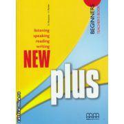 New Plus Beginners - Teacher's book ( editura : MM Publications , autor : E. Moutsou , S. Parker , ISBN 978-960-379-966-5 )