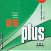 New Plus Pre - Intermediate Class CD ( editura : MM Publications , autor : H.Q. Mitchell , ISBN 978-960-379-984-9 )