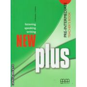 New Plus Pre - Intermediate - Teacher's book ( editura : MM Publications , autor : E. Moutsou , S. Parker , ISBN 978-960-379-885-9 )