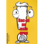 Bac-ul nu este greu (Editura : Nomina , ISBN 978-606-535-686-3 )