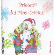 Prietenii lui Mos Craciun ( Editura : Nomina ISBN 978-973-1889-87-0 )