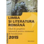 Limba si literatura romana ghid pentru bacalaureat 2015 ( Editura : Nomina , Autor : Laura Ardelean ISBN 978-606-535-643-6 )