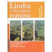 Limba si literatura romana ghid pentru pregatirea concursurilor si olimpiadelor scolare clasele VII - VIII  volumul VII ( Editura : Nomina  ISBN 9786065355354 )