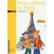 Graded Readers - Paul and Pierre in Paris - Starter - Student's book ( editura: MM Publications, autor: H. Q. Mitchell, ISBN 978-960-379-079-2 )