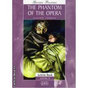 Graded Readers - The Phantom of the Opera: Activity book - level 4 reader ( editura: MM Publications, autor: Gaston Leroux, ISBN 978-960-478-020-4 )