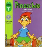 Primary Readers - Pinocchio - Level 1 reader with CD ( editura : MM Publications , autor : Carlo Collodi , ISBN 978-960-478-302-1 )