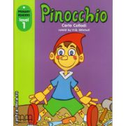 Primary Readers - Pinocchio - Level 1 reader ( editura: MM Publications, autor: Carlo Collodi, ISBN 978-960-478-303-8 )