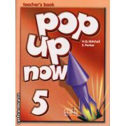 Pop up now 5 - Teacher's book ( editura : MM Publications , autor : H.Q. Mitchell , S. Parker , ISBN 978-960-379-960-3 )