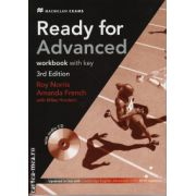 Ready for Advanced workbook with key and CD - 3rd edition ( editura: Macmillan, autor: Roy Norris, Amanda French, ISBN 978-0-2304-6360-8 ) )