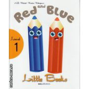 Little Books - Red and Blue - level 1 reader with CD ( editura : MM Publications , autor : H.Q. Mitchell , Marileni Malkogianni , ISBN 978-960-478-311-3 )