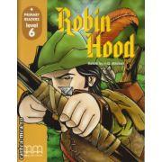Primary Readers - Robin Hood - Level 6 reader ( editura: MM Publications, ISBN 978-960-379-815-6 )