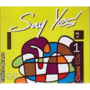 Say Yes 1 Class CDs ( editura : MM Publications , ISBN 978-960-443-918-8 )