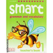 Smart 1 - grammar and vocabulary - Teacher's book ( editura : MM Publications , autor : H.Q. Mitchell , ISBN 978-960-443-245-5 )