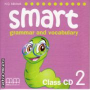 Smart 2 grammar and vocabulary - Class CD ( editura : MM Publications , autor : H.Q. Mitchell , ISBN 978-960-443-253-0 )