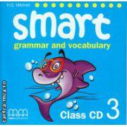 Smart 3 grammar and vocabulary - Class CD ( editura : MM Publications , autor : H.Q. Mitchell , ISBN 9789604432547 )