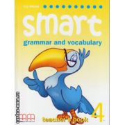 Smart 4 - grammar and vocabulary - Teacher's book ( editura : MM Publications , autor : H.Q. Mitchell , ISBN 9789604432516 )