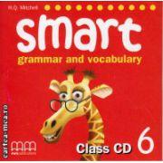 Smart 6 grammar and vocabulary - Class CD ( editura : MM Publications , autor : H.Q. Mitchell , ISBN 978-960-443-499-2 )
