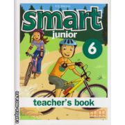 Smart Junior 6 - Teacher's book ( editura : MM Publications , autor : H.Q. Mitchell , ISBN 978-960-478-541-4 )
