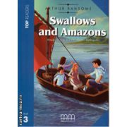 Top Readers - Swallows and Amazons - Level 3 reader Pack : including glossary + CD ( editura : MM Publications , autor : Arthur Ransome , ISBN 978-960-573-179-3 )