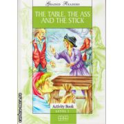 Graded Readers - The Table, The Ass and The Stick: Activity book - level 1 reader ( editura: MM Publications, ISBN 978-960-478-278-9 )