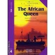 Top Readers - The African Queen - level 4 reader Pack : including glossary + CD ( editura : MM Publications , autor : C.S. Forester , ISBN 978-960-443-662-0 )