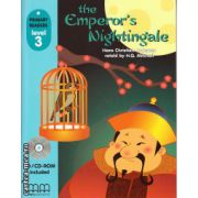 Primary Readers - The Emperor's Nightingale - Level 3 reader with CD ( editura : MM Publications , autor : Hans Christian Andersen , ISBN 978-960-478-308-3 )