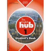 The English Hub 1 - Student ' s Book ( editura : MM Publications , autor : H.Q. Mitchell , Marileni Malkogianni , ISBN 978-960-509-871-1 )