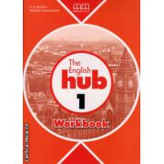 The English Hub 1 - Workbook ( editura : MM Publications , autor : H.Q. Mitchell , Marileni Malkogianni , ISBN 978-960-509-874-2 )