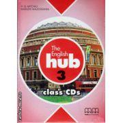 The English Hub 3 Class CDs ( editura : MM Publications , ISBN 9789605098636 )
