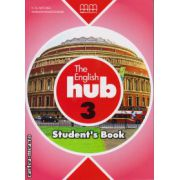 The English Hub 3 - Student ' s Book ( editura : MM Publications , autor : H.Q. Mitchell , Marileni Malkogianni , ISBN 978-960-509-879-7 )