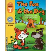 Primary Readers - The Fox and the Dog - Level 2 reader with CD ( editura : MM Publications , autor : Aesop , ISBN 978-960-443-008-6 )