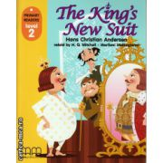 Primary Readers - The King's new suit - Level 2 reader ( editura: MM Publications, autor: Hans Christian Andersen, ISBN 978-960-478-306-9 )