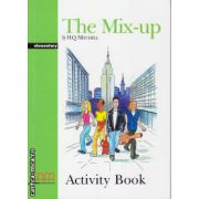 Graded Readers - The Mix-up - Elementary - Activity Book ( editura: MM Publications, autor: H. Q. Mitchell, ISBN 9789605094720 )