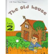Little Books - The old house - level 2 reader with CD ( editura : MM Publications , autor : H.Q. Mitchell , Marileni Malkogianni , ISBN 978-960-478-388-5 )