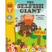 Primary Readers - The Selfish Giant - Level 2 reader with CD ( editura : MM Publications , autor : Oscar Wilde , ISBN  978-960-443-650-7 )