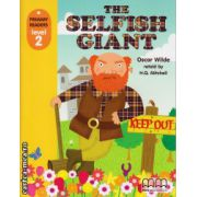 Primary Readers - The Selfish Giant - Level 2 reader ( editura: MM Publications, autor: Oscar Wilde, ISBN 978-960-443-649-1 )