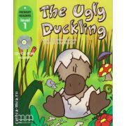 Primary Readers - The Ugly Duckling - Level 1 reader with CD ( editura : MM Publications , autor: Hans Christian Andersen , ISBN 978-960-443-286-8 )