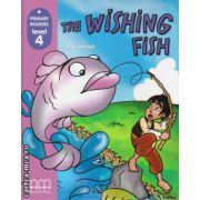 Primary Readers - The Wishing Fish - Level 4 reader ( editura: MM Publications, autor: H. Q. Mitchell, ISBN 978-960-379-832-3 )