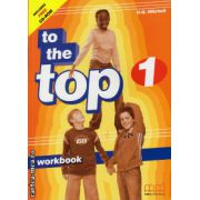 To the Top 1 - Workbook with CD ( editura : MM Publications , autor : H.Q. Mitchell , ISBN 978-960-379-849-1 )