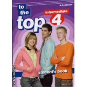 To the Top 4 - Student ' s Book ( editura : MM Publications , autor : H.Q. Mitchell , ISBN 978-960-443-097-0 )