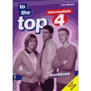 To the Top 4 Intermediate - Workbook with CD ( editura : MM Publications , autor : H.Q. Mitchell , ISBN 978-960-443-098-7 )
