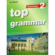 Top Grammar 2 Elementary ( editura : MM Publications , autor :  H.Q. Mitchell , ISBN 978-960-443-181-6 )
